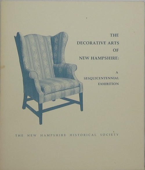 Image for The Decorative Arts of New Hampshire: A Sesquicentennial Exhibition