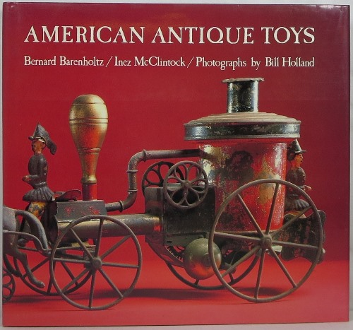 Image for American Antique Toys 1830-1900