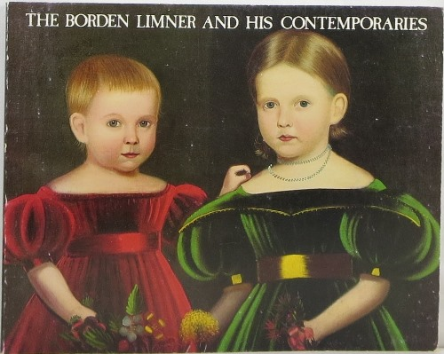 Image for The Borden Limner and His Contemporaries