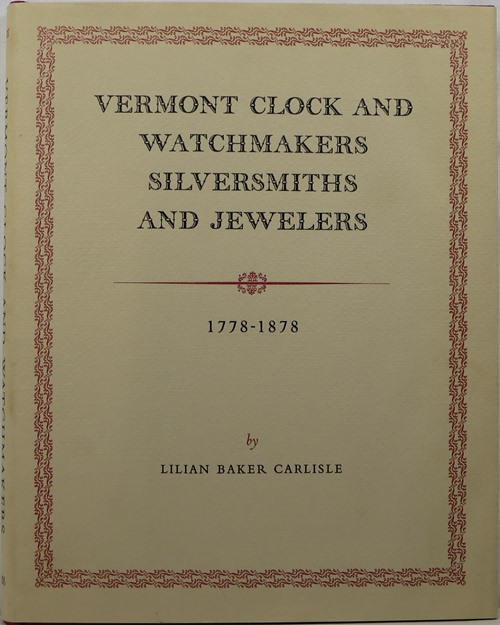 Image for Vermont Clock and Watchmakers, Silversmiths, and Jewelers