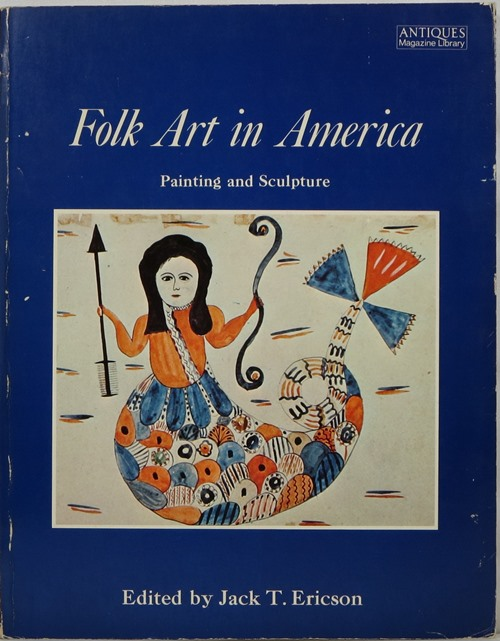 Image for Folk Art in America: Painting and Sculpture