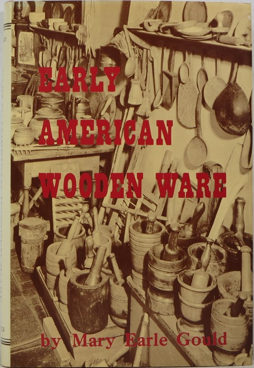 Image for Early American Wooden Ware