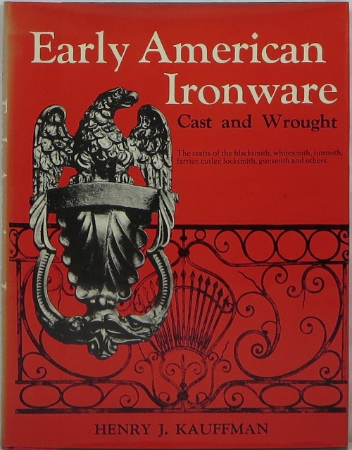 Image for Early American Ironware, Cast and Wrought