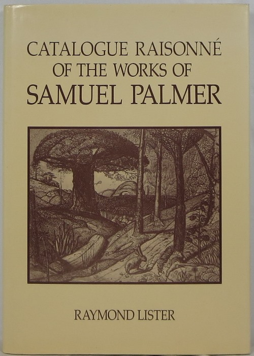 Image for Catalogue Raisonné of the Works of Samuel Palmer