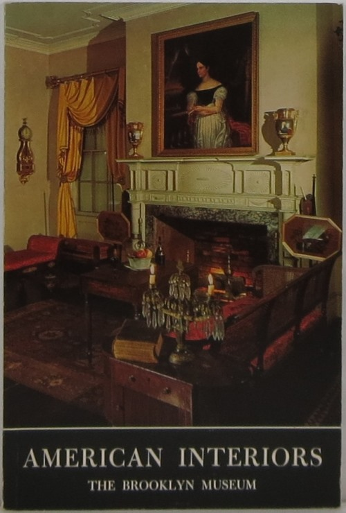 Image for American Interiors 1675-1885: A Guide to the American Period Rooms in the Brooklyn Museum