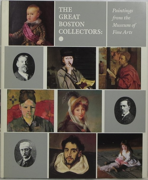 Image for The Great Boston Collectors: Paintings from the Museum of Fine Arts