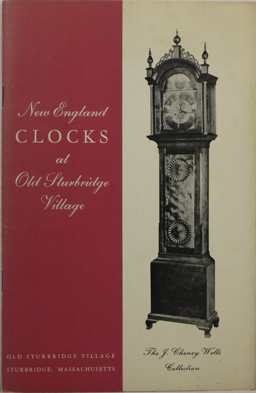 Image for New England Clocks at Old Sturbridge Village: The J. Cheney Wells Collection