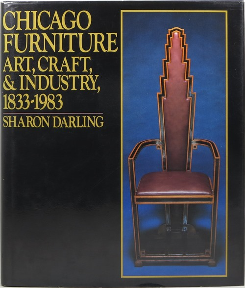 Image for Chicago Furniture: Art, Craft, & Industry 1833-1983