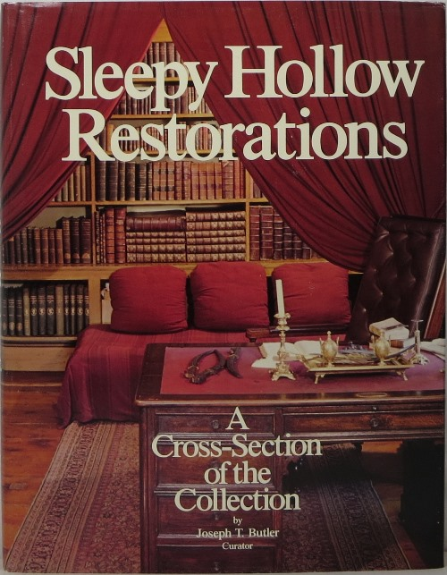 Image for Sleepy Hollow Restorations: A Cross-Section of the Collections