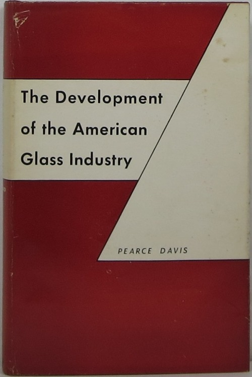 Image for The Development of the American Glass Industry