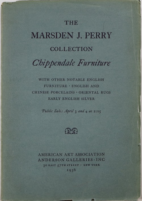 Image for The Marsden J. Perry Collection Chippendale Furniture, Rare Early Silver Spoons, April 3 and 4, 1936