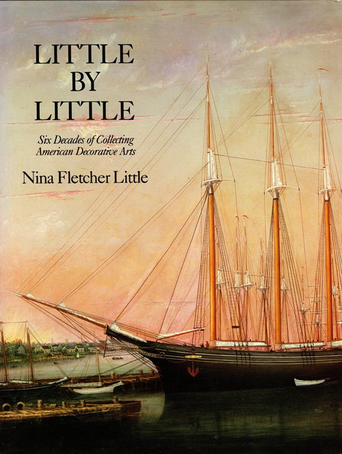 Image for Little by Little: Six Decades of Collecting American Decorative Arts