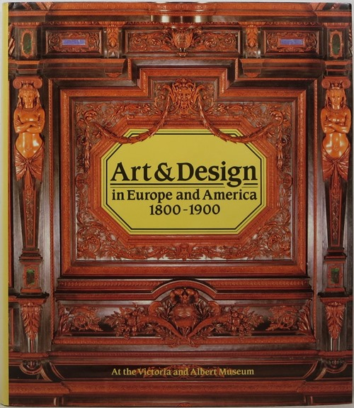 Image for Art & Design in Europe and America 1800-1900
