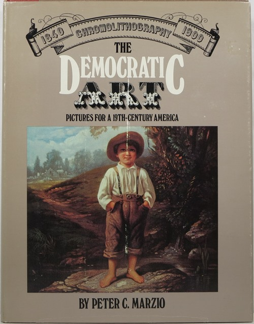 Image for The Democratic Art: Pictures for a 19th-Century America