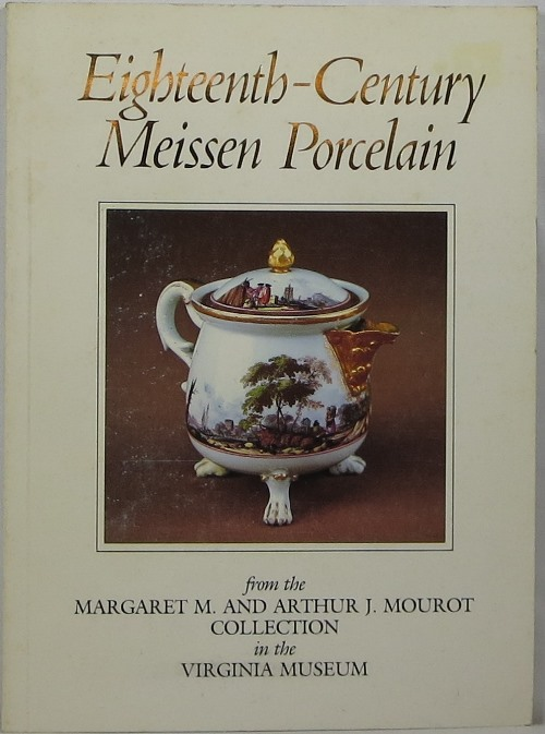 Image for Eighteenth-Century Meissen Porcelain from the Margaret M. and Arthur J. Mourot Collection in the Virginia Museum