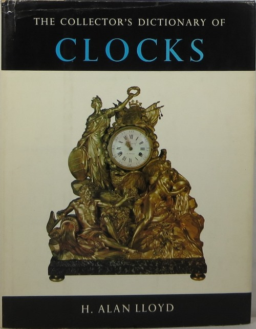 Image for The Collector's Dictionary of Clocks