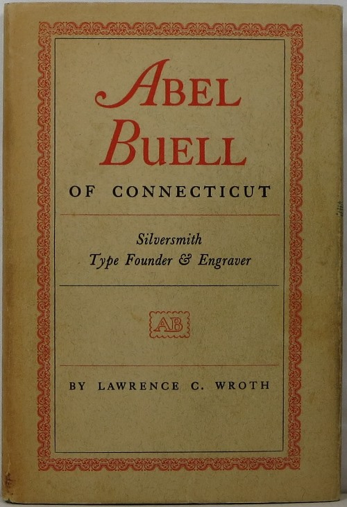 Image for Abel Buell of Connecticut: Silversmith, Type Founder & Engraver