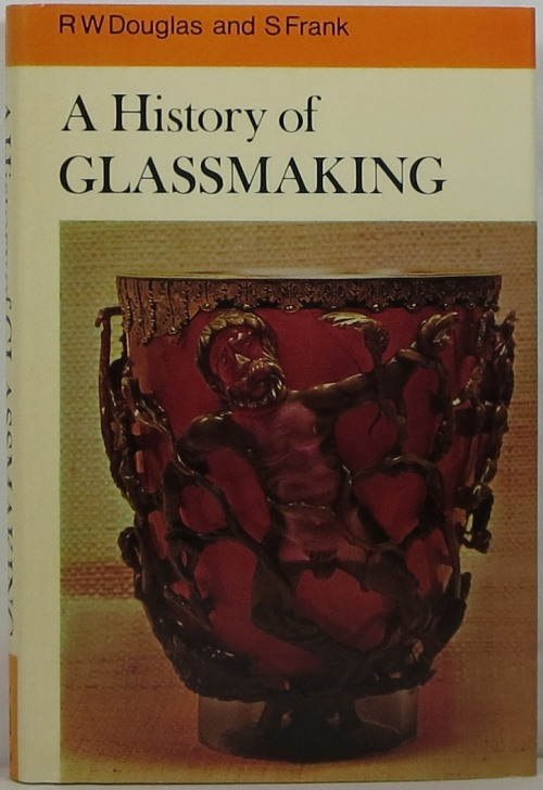Image for A History of Glassmaking