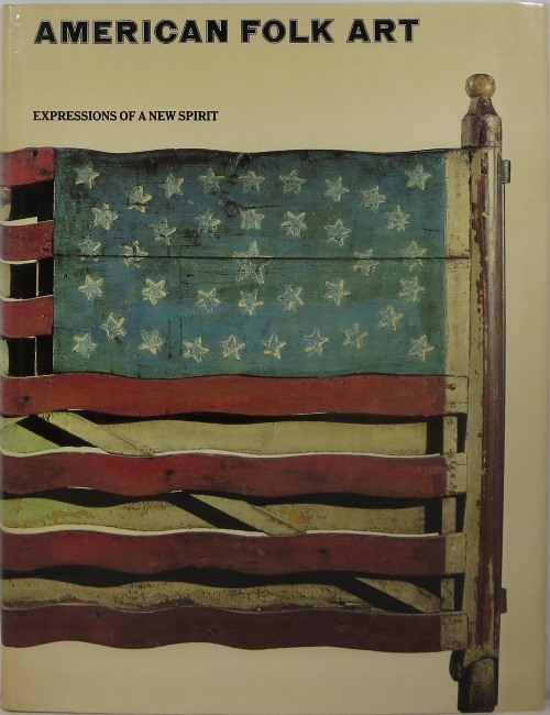 Image for American Folk Art: Expressions of a New Spirit