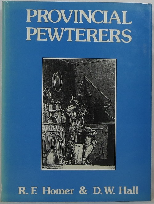 Image for Provincial Pewterers: A Study  of the Craft in the West Midlands and Wales
