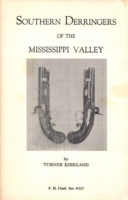 Image for Southern Derringers of the Mississippi Valley