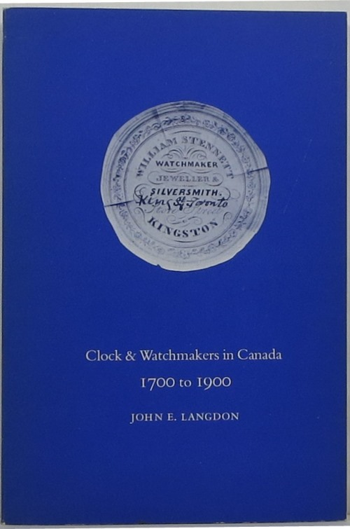 Image for Clock & Watchmakers in Canada: 1700 to 1900
