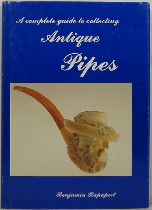 Image for A Complete Guide to Collecting Antique Pipes