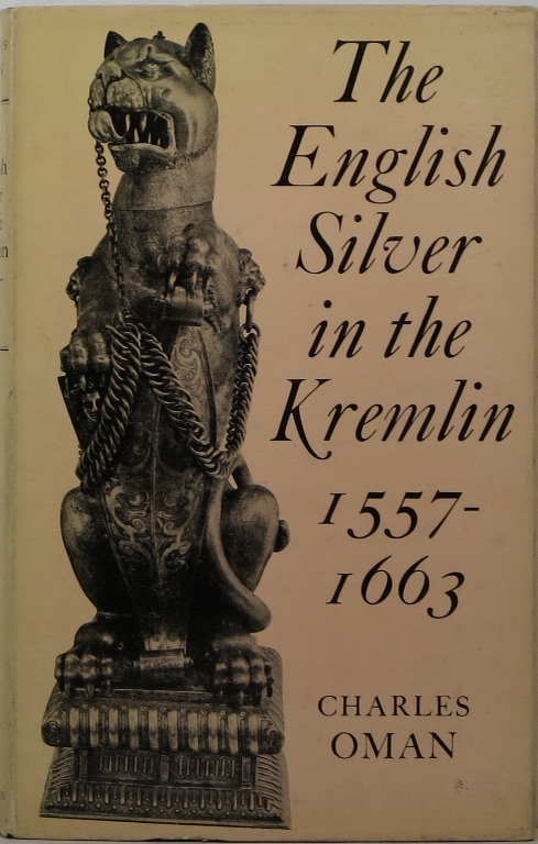 Image for The English Silver in the Kremlin 1557-1663