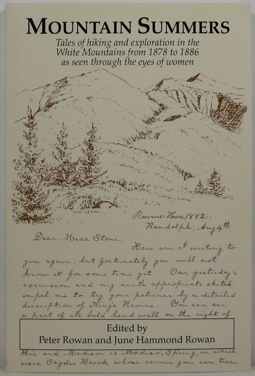 Image for Mountain Summers: Tales of Hiking and Exploration in the White Mountains from 1878 to 1886 as Seen Through the Eyes of Women