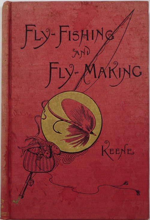 Image for Fly-Fishing and Fly-Making for Trout, Bass, Salmon, Etc.
