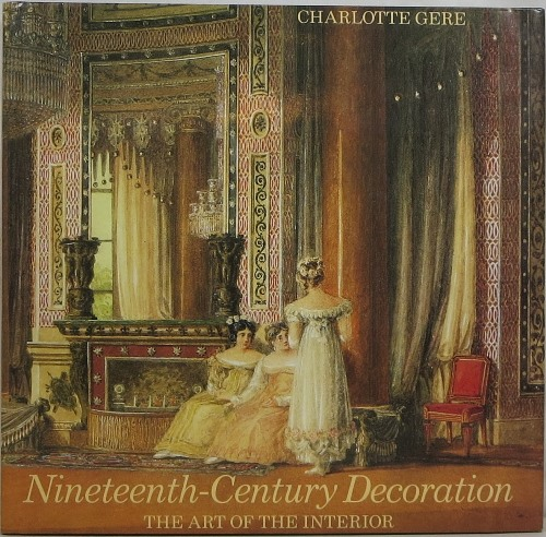 Image for Nineteenth-Century Decoration: The Art of the Interior