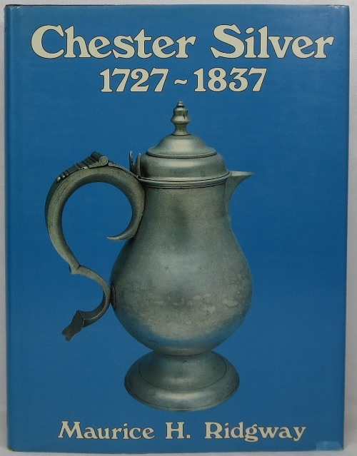 Image for Chester Silver 1727-1837