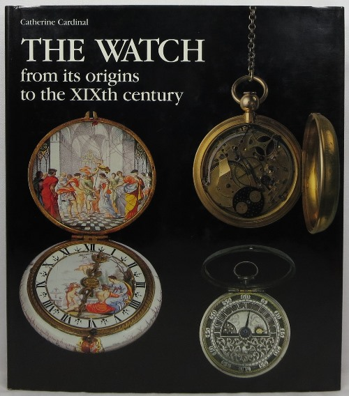 Image for The Watch from its origins to the XIXth century