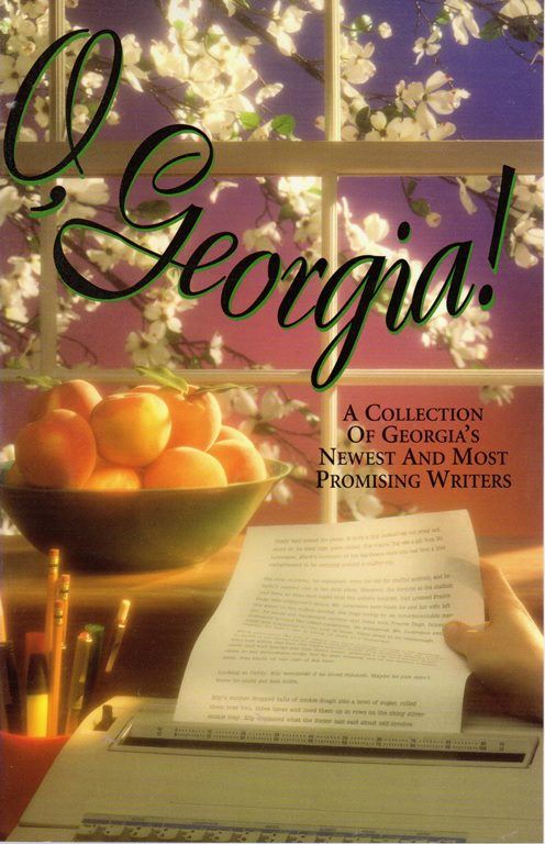 Image for O, Georgia!: A Collection of Georgia's Newest and Most Promising Writers, Volume II