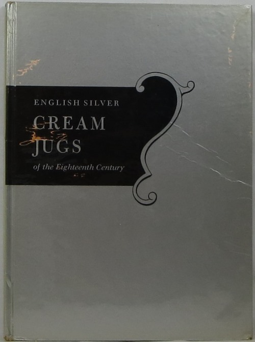 Image for English Silver Cream Jugs of the Eighteenth Century