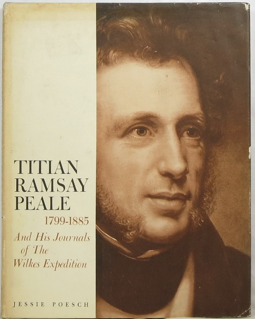 Image for Titian Ramsay Peale, 1799-1885, and His Journals of The Wilkes Expedition