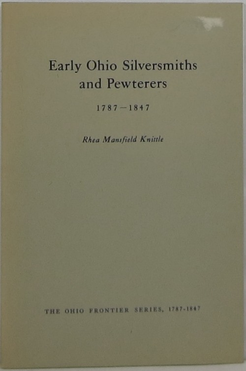 Image for Early Ohio Silversmiths and Pewterers 1787-1847
