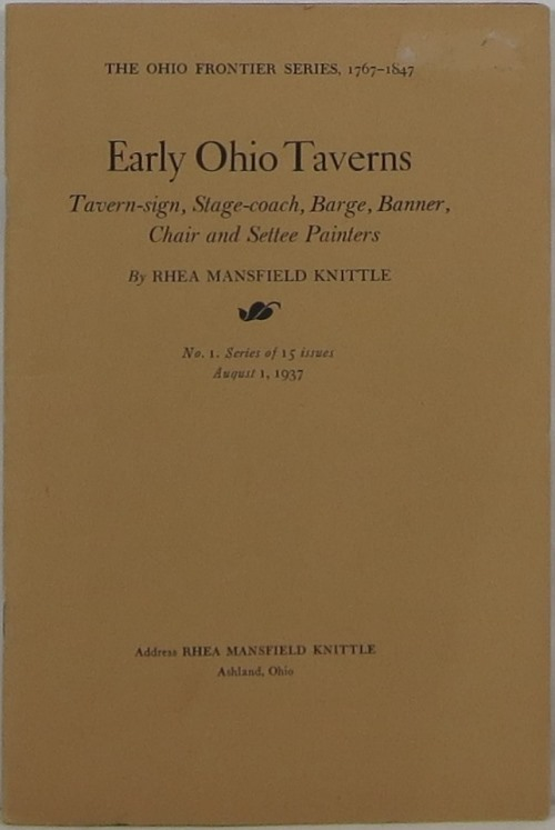 Image for Early Ohio Taverns: Tavern-sign, Stage-coach, Barge, Banner, Chair and Settee Painters