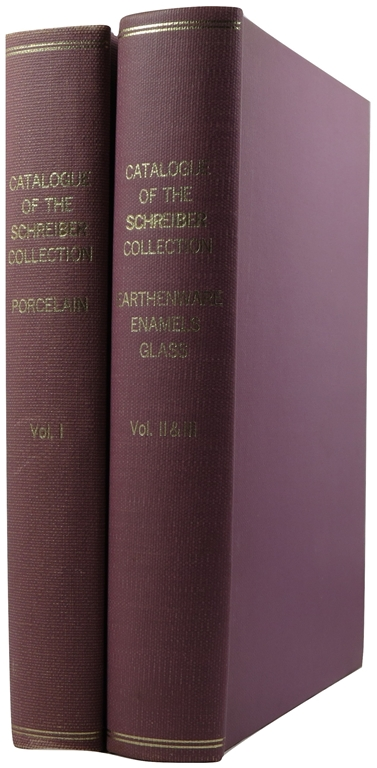 Image for Catalogue of the Schreiber Collection: Porcelain, Earthenware, and Enamels and Glass (All Three Volumes).