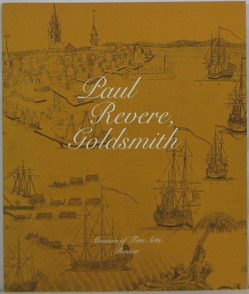 Image for Paul Revere, Goldsmith, 1735-1818