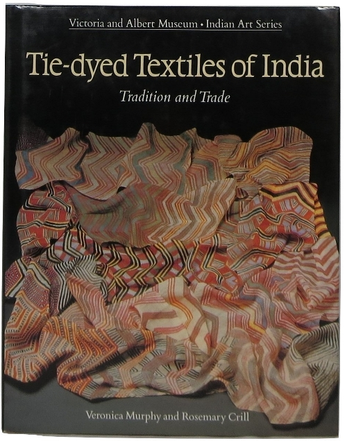 Image for Tie-dyed Textiles of India: Tradition and Trade
