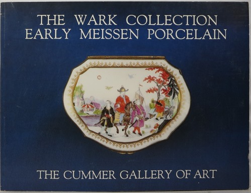 Image for The Wark Collection: Early Meissen Porcelain