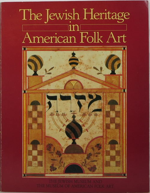 Image for The Jewish Heritage in American Folk Art