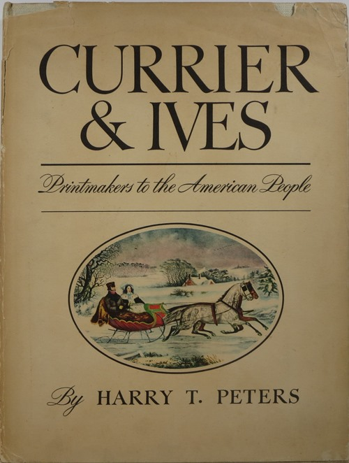 Image for Currier & Ives: Printmakers to the American People