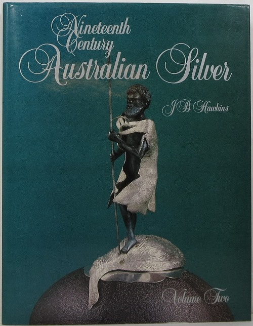 Image for Nineteenth Century Australian Silver