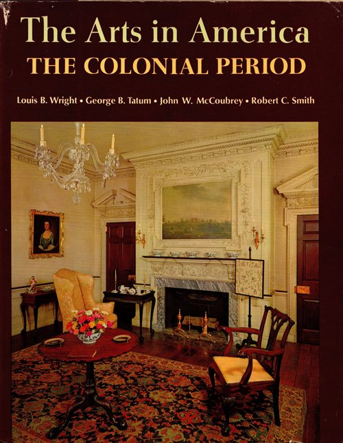 Image for The Arts in America: The Colonial Period