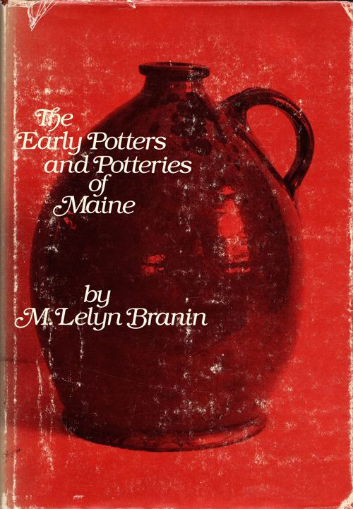 Image for The Early Potters and Potteries of Maine
