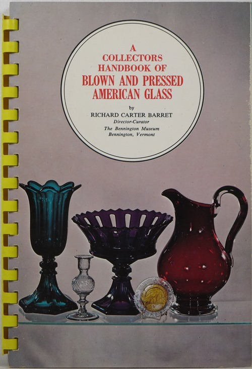 Image for A Collectors Handbook of Blown and Pressed American Glass
