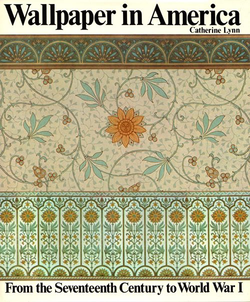 Image for Wallpaper in America: From the Seventeenth Century to World War I