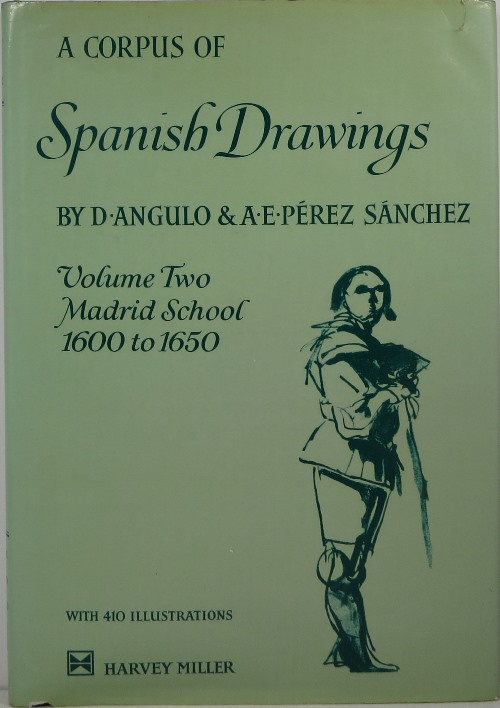 Image for A Corpus of Spanish Drawings, Volume Two: Madrid 1600 to 1650